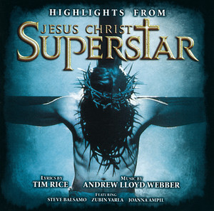 Highlights from Jesus Christ Superstar album