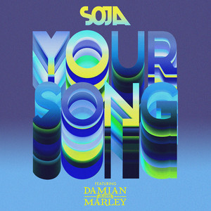 SOJA feat. Damian 'Jr. Gong' Marley, SOJA, Damian Marley Your Song cover
