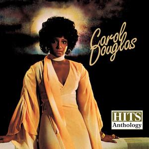 Hits Anthology: Carol Douglas (Digitally Remastered) album