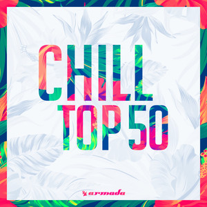 Chill Top 50 - Armada Music Albümü