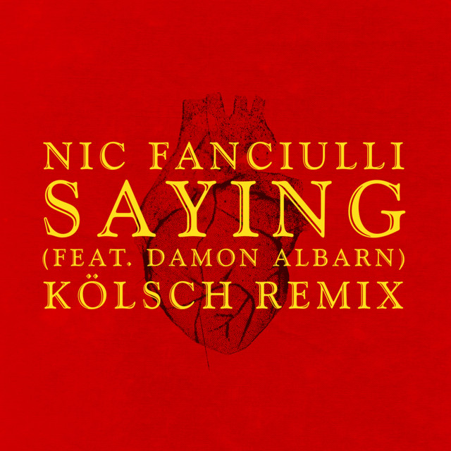 Saying (Feat. Damon Albarn) (Kölsch Remix)
