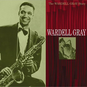 The Wardell Gray Story album