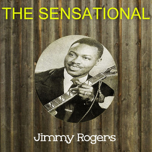 The Sensational Jimmy Rogers album