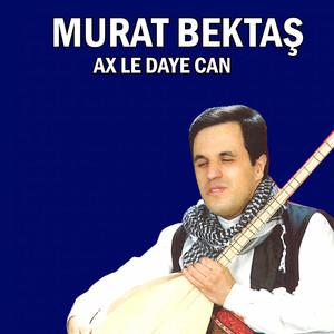 Ax Le Daye Can Albümü