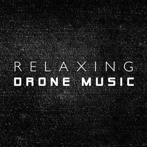 Relaxing Drone Music Albümü