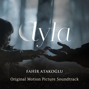 Ayla (Original Motion Picture Soundtrack) Albümü