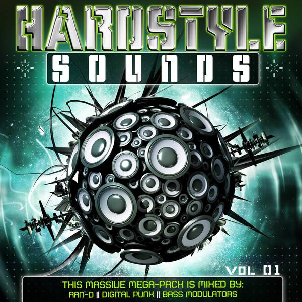 Hardstyle Sounds, Vol. 1 (Mixed by Ran-D, Digital Punk & Bass Modulators)