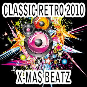 Classic Retro 2010 X-Mas Beatz album