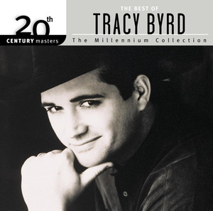 20th Century Masters: The Millennium Collection: The Best of Tracy Byrd album