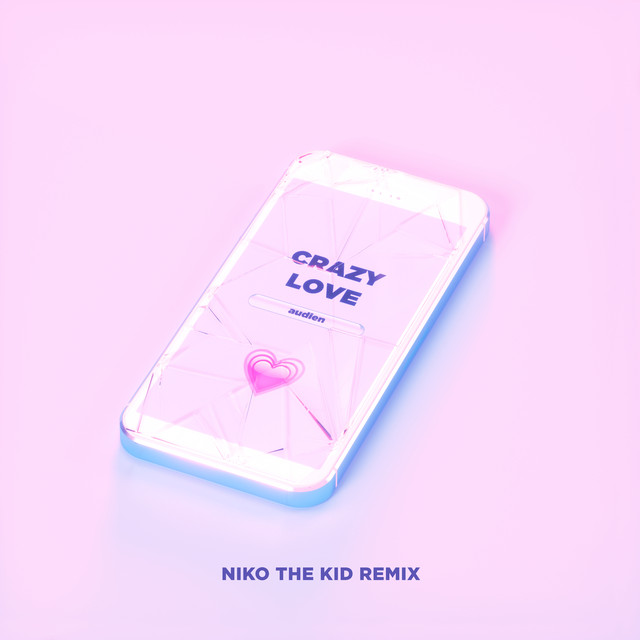 Crazy Love (Niko The Kid Remix)