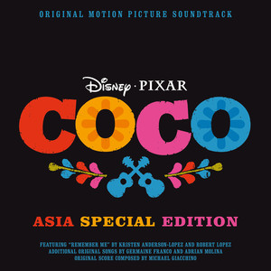 Coco (Original Motion Picture Soundtrack / Asia Special Edition) album