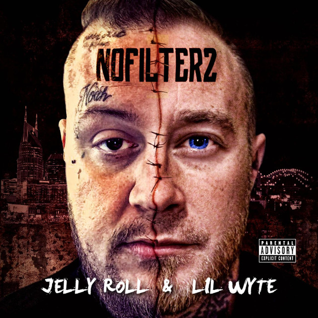 Album cover for No Filter 2 by Jelly Roll, Lil Wyte