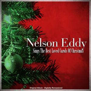 Nelson Eddy Sings The Best-Loved Carols Of Christmas