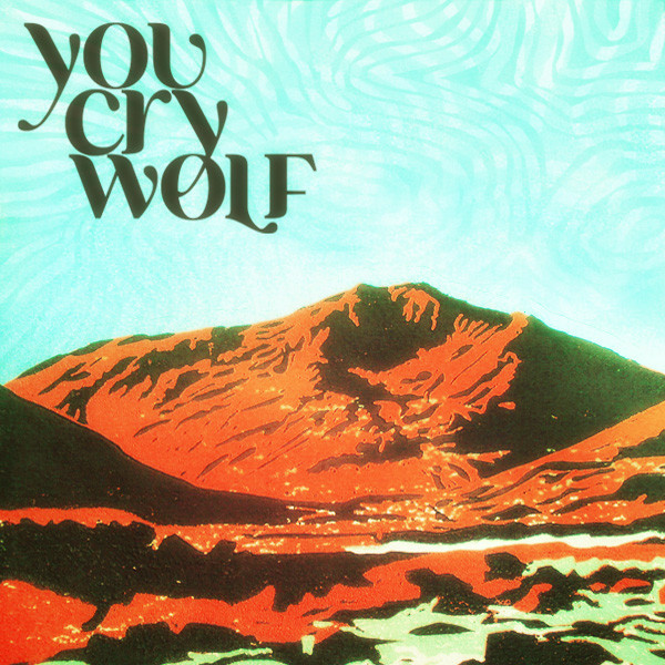 You Cry Wolf tickets and 2018  tour dates