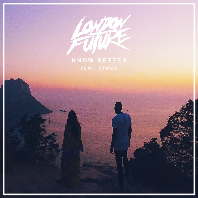 Know Better (feat. SYMON)