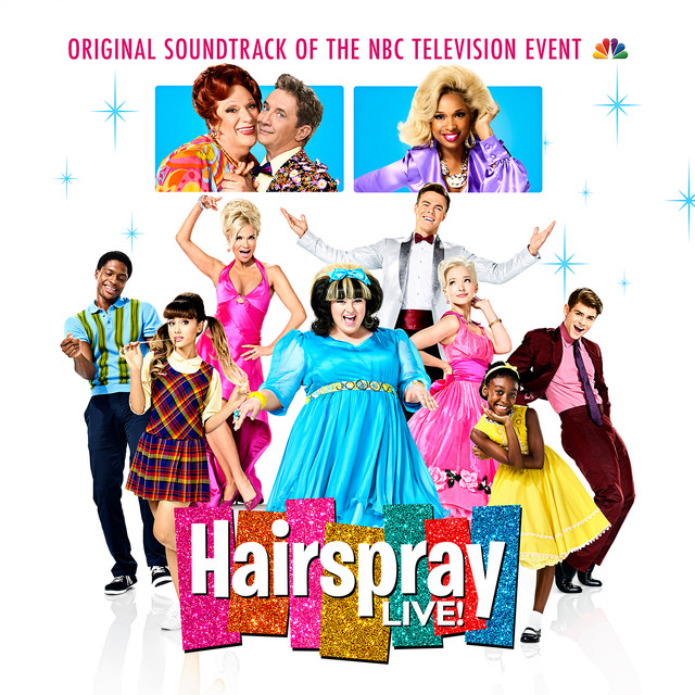 Album cover for Hairspray LIVE! Original Soundtrack of the NBC Television Event by Original Television Cast of Hairspray LIVE!
