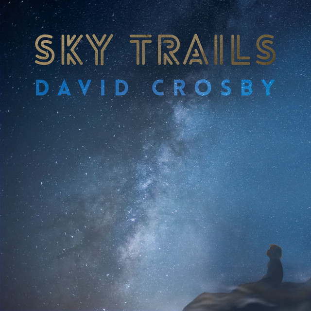 Album cover for Sky Trails by David Crosby