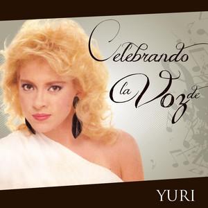 Celebrando La Voz De Yuri