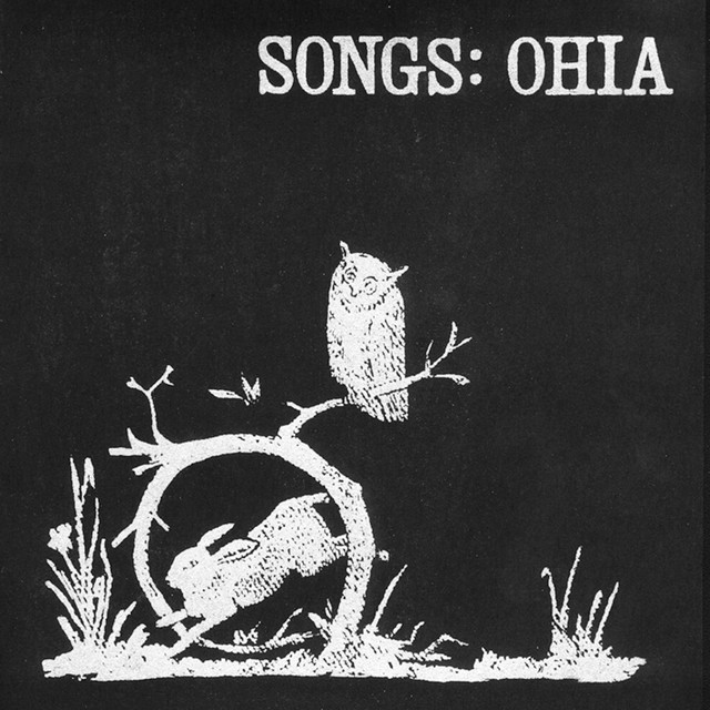 Songs: Ohia
