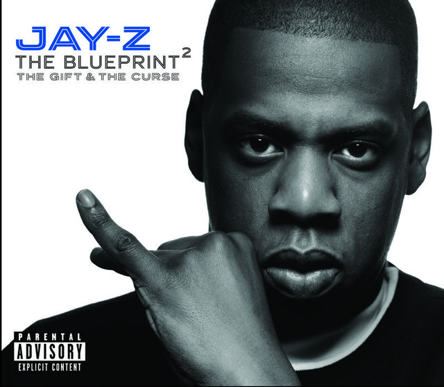 The blueprint 2 the gift the curse explicit version by jay z on the blueprint 2 the gift the curse explicit version by jay z on spotify malvernweather Image collections