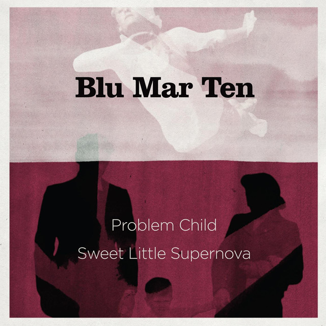 Problem Child / Sweet Little Supernova