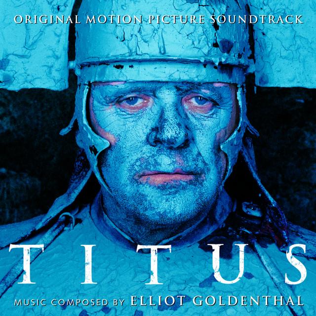 Titus - Original Motion Picture Soundtrack
