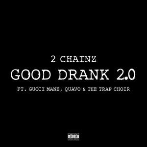 Good Drank 2.0 Albümü