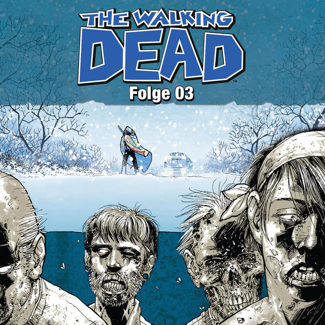 The Walking Dead, Folge 03 (Hörspiel) Cover