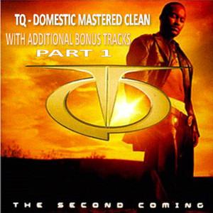 Tq the Second Coming Domestic Clean With Bonus Tracks Part 1 album