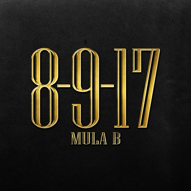 Album cover for 8-9-17 by Mula B