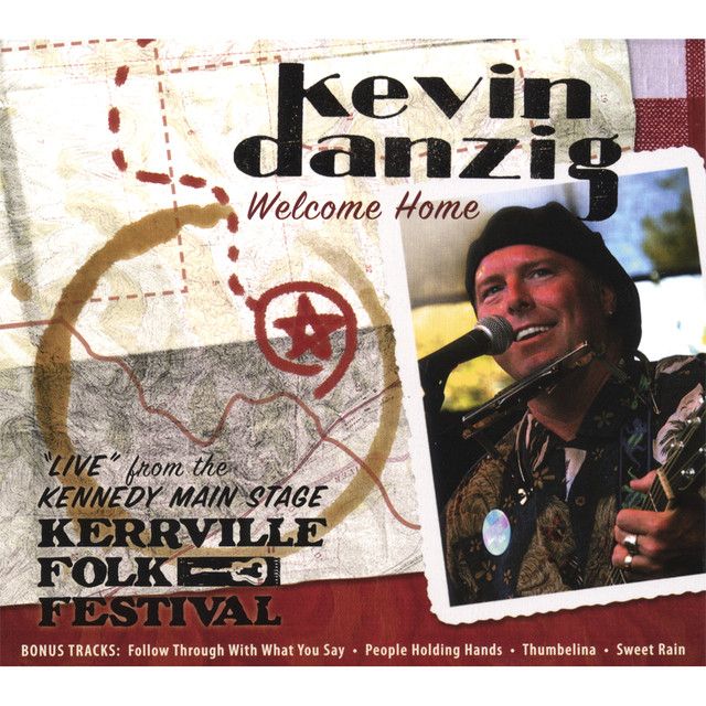 "Welcome Home/""Live""At The Kerrville Folk Festival"