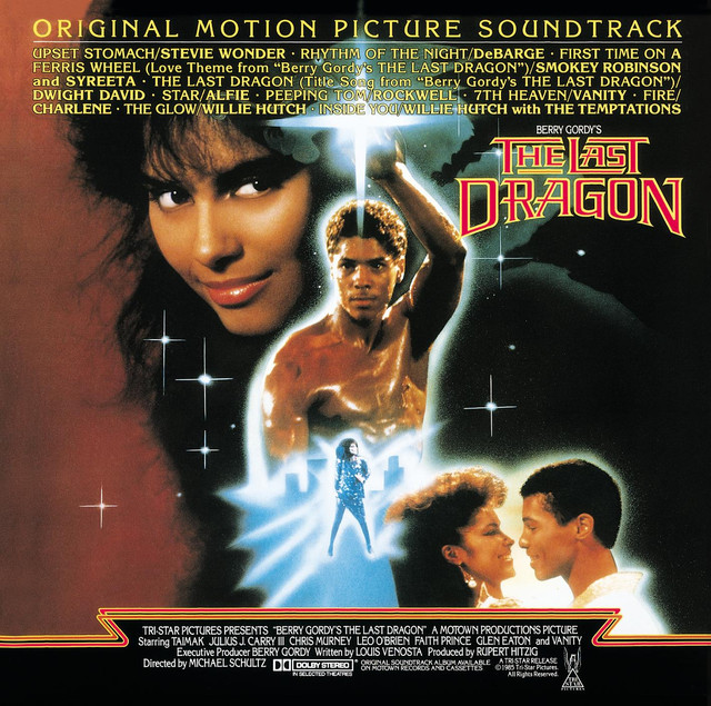 Berry Gordy S The Last Dragon By Various Artists On Spotify