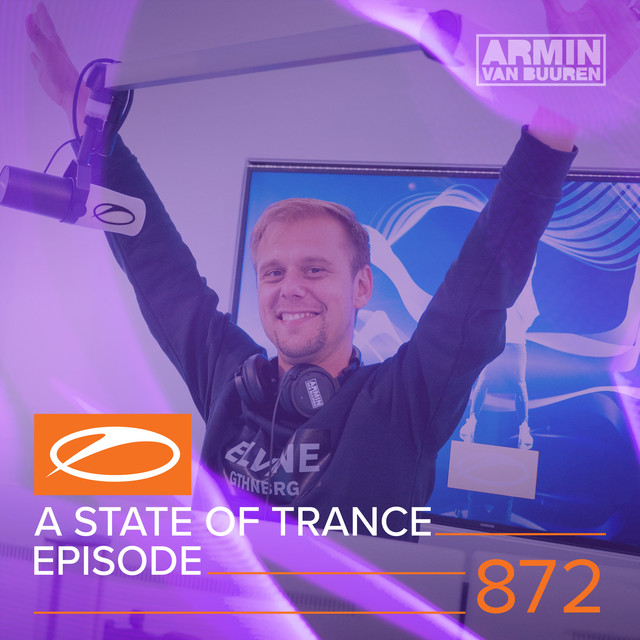 A State Of Trance Episode 872