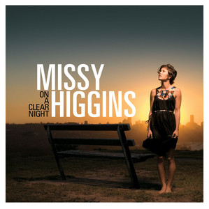 On A Clear Night  - Missy Higgins