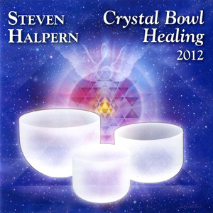 Crystal Bowl Healing 2012 (Bonus Version) {remastered} Albumcover