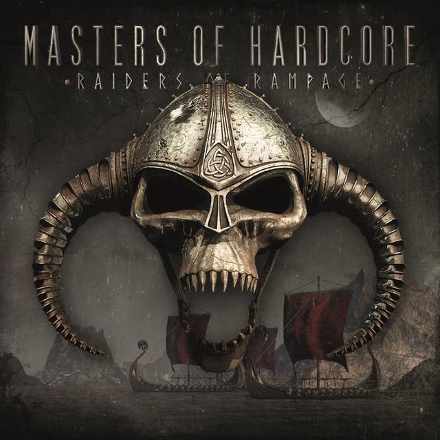 Masters of Hardcore Raiders Of Rampage