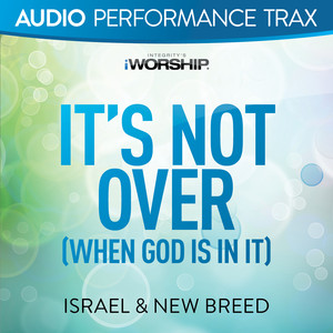 It's Not Over (When God Is In It) Albumcover