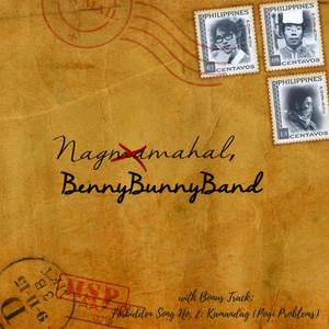 Nagma(ma)hal, BennyBunnyBand - BennyBunnyBand