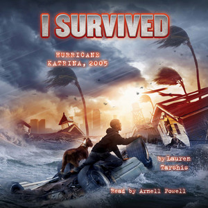 I Survived Hurricane Katrina, 2005 - I Survived 3 (Unabridged)