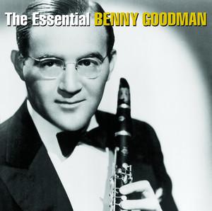 The Essential Benny Goodman album