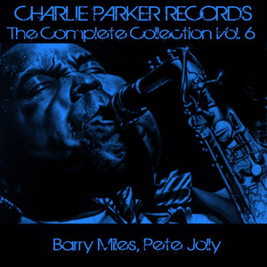 Charlie Parker Records: The Complete Collection, Vol. 6 album
