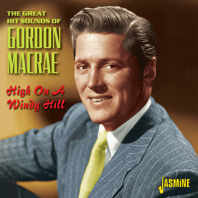 Gordon MacRae High on a Windy Hill - The Great Hit Sounds of Gordon MacRae album cover