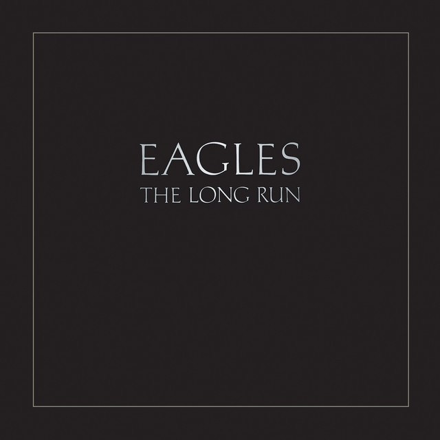 Eagles The Long Run (Remastered) album cover