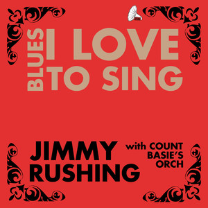 Jimmy Rushing With Count Basie's Orchestra, Jimmy Rushing, Count Basie's Orchestra I May Be Wrong cover