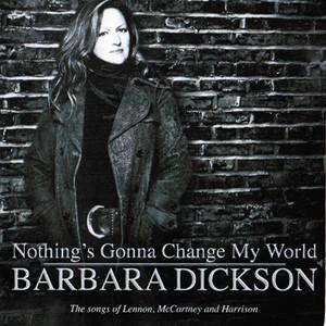 Nothing's Gonna Change My World album