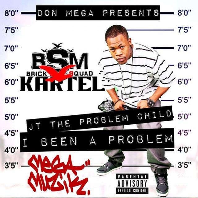 I Been A Problem