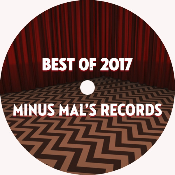 Best Of Minus Mal's Records 2017