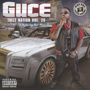 Guce - Thizz Nation Vol. 25