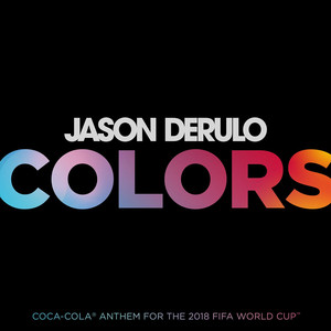Colors (Coca-Cola® Anthem, 2018 FIFA World CupTM) Albümü