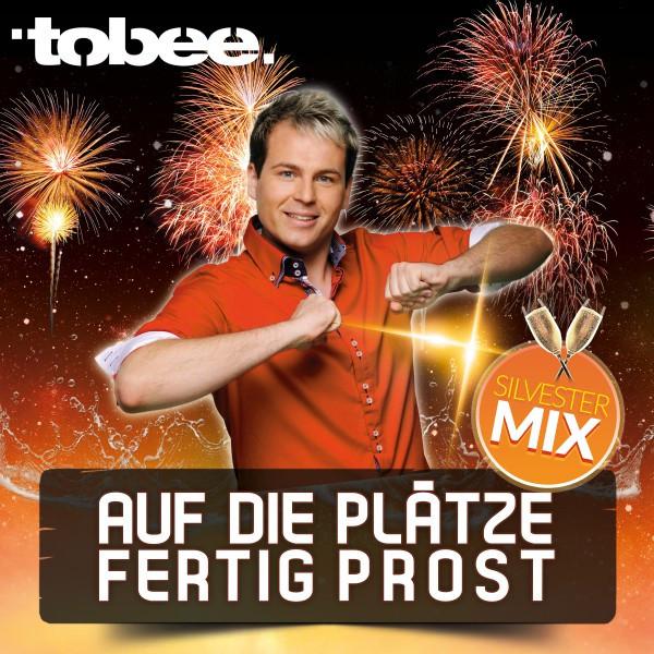 Auf die Plätze fertig Prost (Silvester Mix)